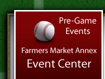 Pre-Game Events at the Farmers Market Annex